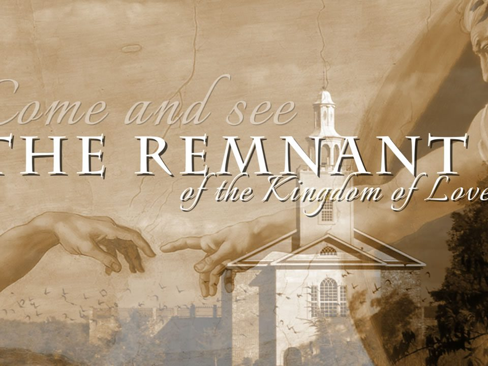 The Remnant of the Kingdom of Love