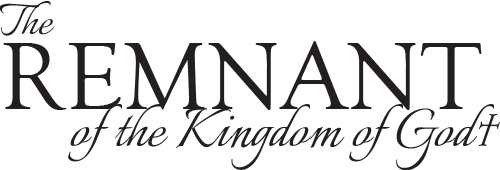The Remnant of the Kingdom of God